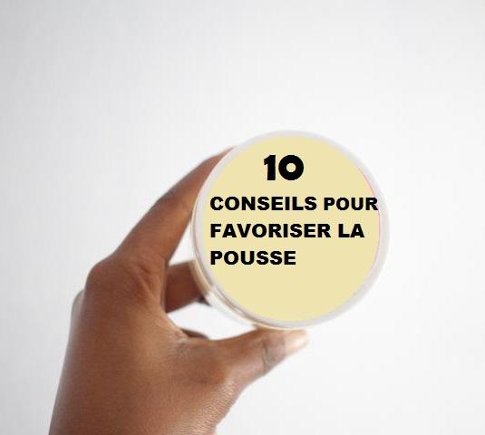 10 ASTUCES POUR FAVORISER LA POUSSE